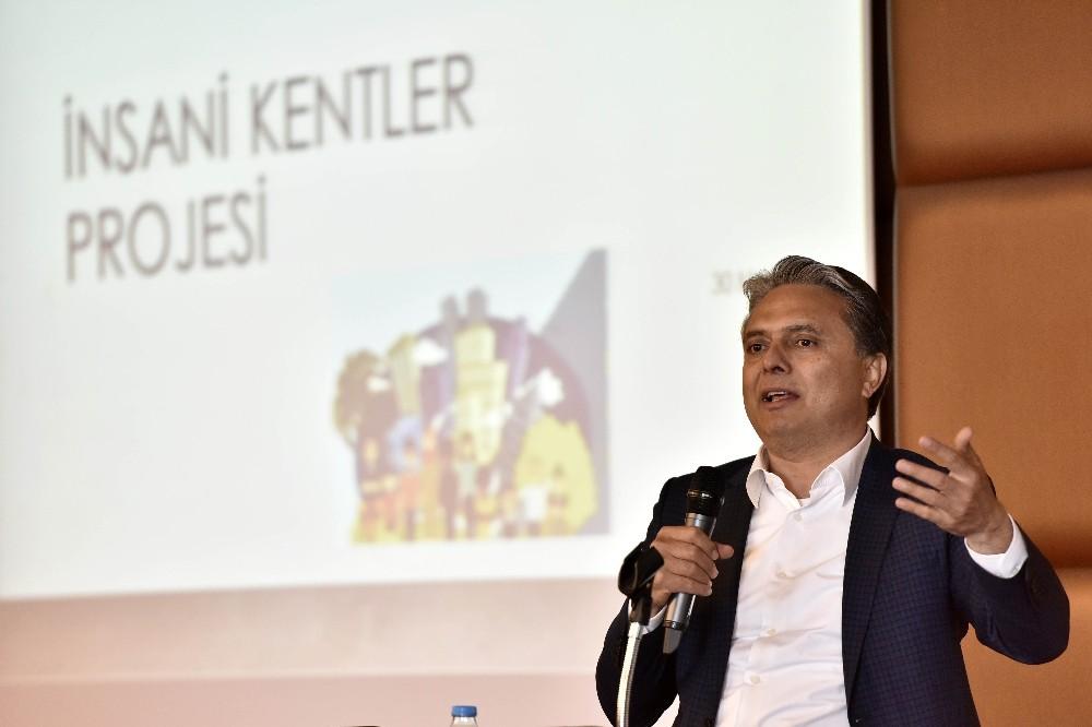 'İnsani Kentler Projesi' arama konferansı