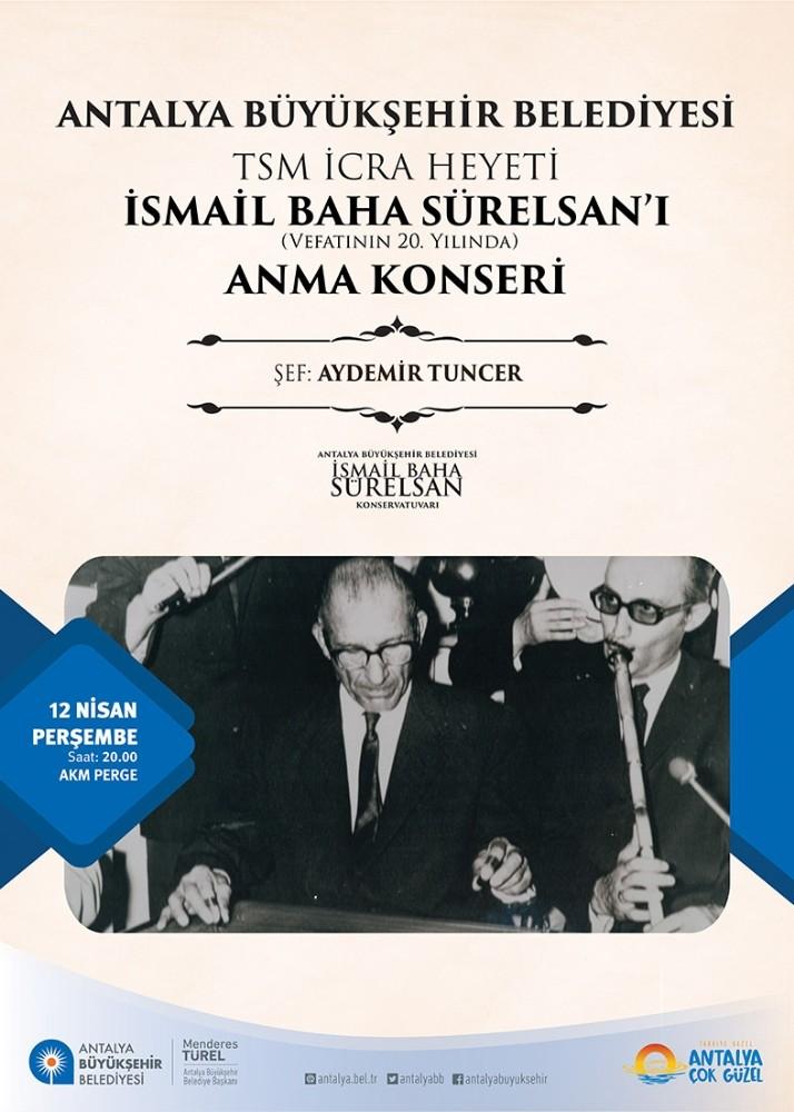 Büyükşehir İsmail Baha Sürelsan'ı anıyor