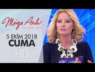 Müge Anlı İle Tatlı Sert Bölüm 5 Ekim 2018 Cuma Episode