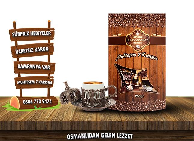 Vazgeçilmez Lezzet Kervansaray Kahvesi