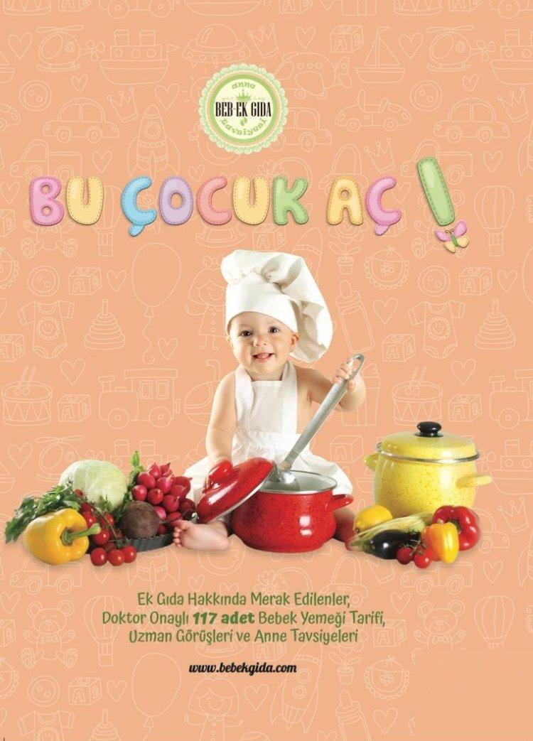 """Bebek ve Çocuk Beslenmesi İle İlgili En Güvenilir Bilgiler """"Bu Çocuk Aç"""" Kitabında"""